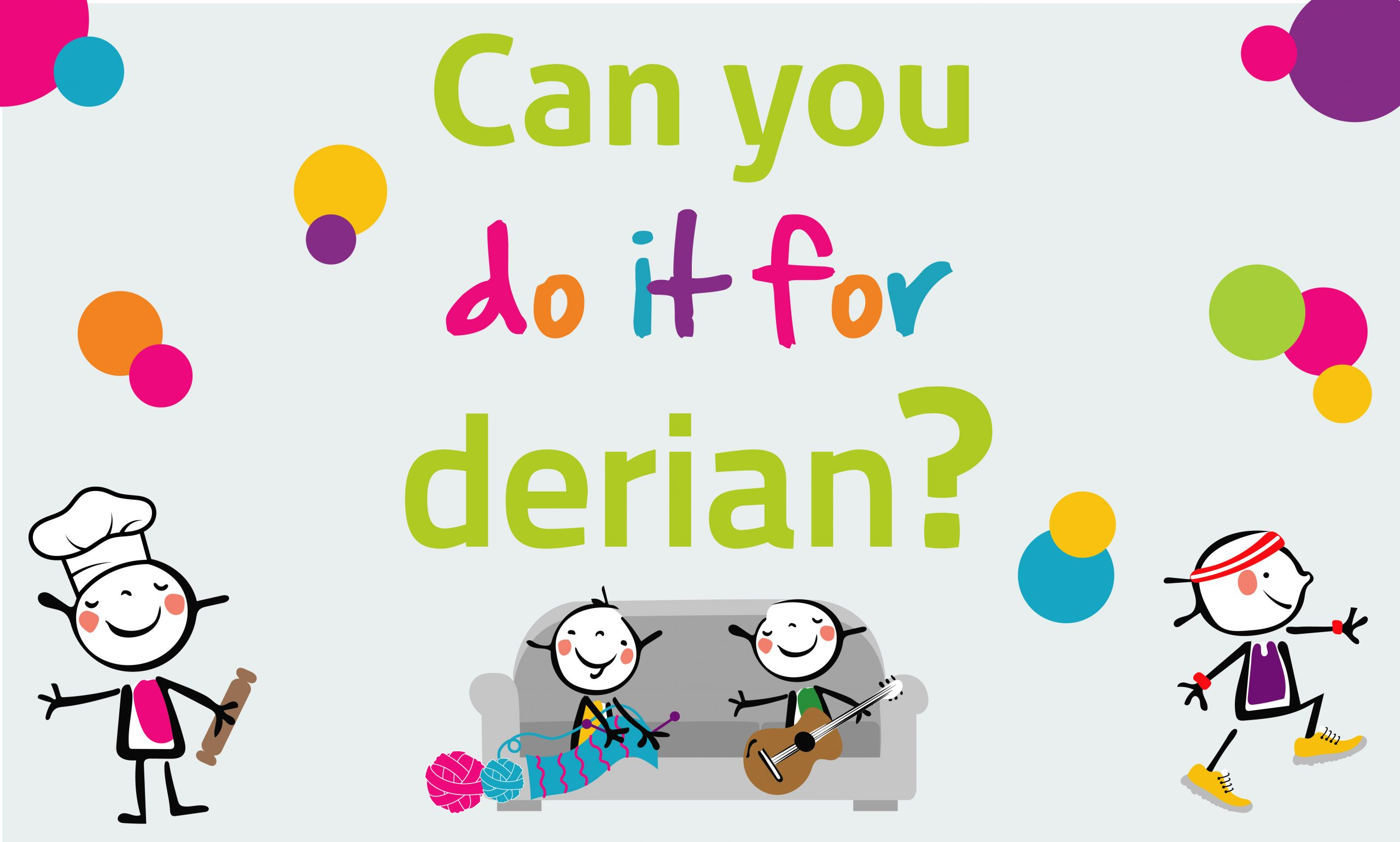 do it for Derian